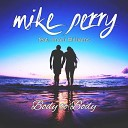 Mike Perry feat. Imani Williams - Body To Body