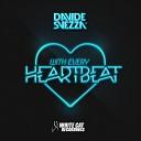 Davide Svezza - With Every Heartbeat Original mix