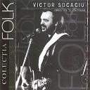 Victor Socaciu - C ru a Cu Flori