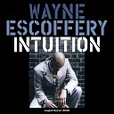 Wayne Escoffery feat Ralph Peterson Gerald Cannon Rick Germanson Jeremy Pelt - Intuition New York Mix