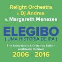 Relight Orchestra DJ Andrea Feat Margareth Menezes - Uma History