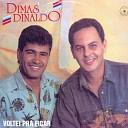 Dimas Dinaldo - Bate Cora o