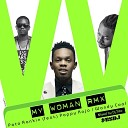 Patoranking feat Wandy Coal Pappy Kojo - My Woman DJ Tizo Remix