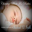 Christian Music For Babies - You Are The Lord (Lullaby Version)