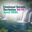 Emotional Quranic Recitation, Vol. 44 (Quran - Coran - Islam)