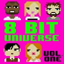 8-Bit Universe - Love Runs Out (8-Bit Version)