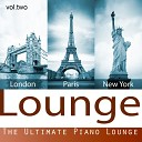 London Paris New York Lounge - Puttin On the Ritz