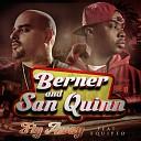 Berner San Quinn feat Equipto - Fly Away