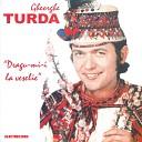 Gheorghe Turda - Ce R u Am F cut La Lume
