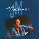 Jude Michael - Leave Me Now