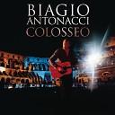 Biagio Antonacci - Pazzo Di Lei Live 2011