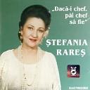 Stefania Rares - Toata lumea are un dor