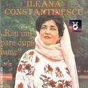 Ileana Constantinescu - M rioar De La Munte