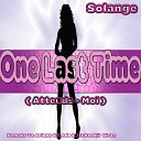 Solange feat Anthony - One Last Time Attends Moi Remix