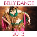 Belly Dance 2013 Medley : Suk / Monastir / Half Moon / Amman / Moonlight Dance / Sunset in the Desert / The Dance I Love / Ofra ...