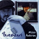 Miller Anderson - Fallin Back Into the Blue