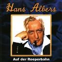 Hans Albers UFA Tonfilmorchester Hans Otto Borgmann - Flieger gr mir die Sonne