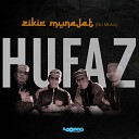 Hufaz - Zikir Hasbi Robbi 1