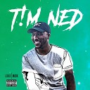 T M NED feat Cameron Wallace - Can You Hear Me Now feat Cameron Wallace