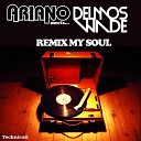 Ariano - All the Same Delmos Wade Remix