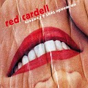 Red Cardell - Juste se le dire
