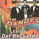 Los Dandys - Volvere