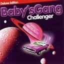 Baby s gang - Lets dance in the mysic