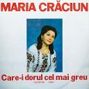 Maria Craciun - Badea Care Mi Place Mie