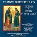 Forma ia de muzic bizantin Gherontie Nicolau - Pentru rug ciunile gl II Ast zi toat lumea se lumineaz gl VI
