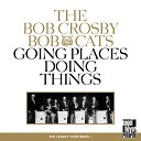 The Bob Crosby Bob Cats feat Bob Leary Terry Myers Paul Hubbell Harold Johnson Werner Lutz Ed Metz - When My Dreamboat Comes Home Big Apple Dance