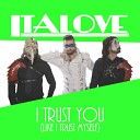 Italove - I Trust You Like I Trust Myself Extended Mix