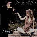 Anael Miller - Trois p tits tours et puis s en va