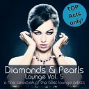 Diamonds & Pearls Lounge Vol 5 (A Fine Selection Of The Best Lou...