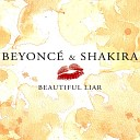 Beyonce & Shakira - Beautiful Liar (Instrumental)
