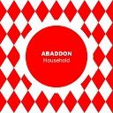 Abaddon - Household