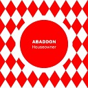 Abaddon - Houseowner