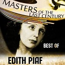 Masters Of The Last Century: Best of Edith Piaf