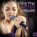 Stars of Latin - 6 AM Acapella
