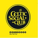 The Celtic Social Club - Rose in the Heather Live