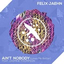 Felix Jaehn feat. Jasmine Thompson - Aint Nobody (Loves Me Better)