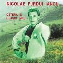 Nicolae Furdui Iancu - Fetele Din Satul Nost