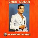 Cheb Tahar - Ah hai kebret Remasteris