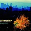 Laurent de Wilde Eddie Henderson Ira Coleman - You ve Changed
