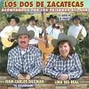 Los Dos De Zacatecas - Indita Mia