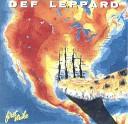Def Leppard - Glad I m Alive