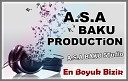A S A BAKU PRODUCTiON - sevgilim