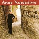 Anne Vanderlove - A toi Lili Marlene