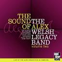 The Alex Welsh Legacy Band feat Bobby Worth Harvey Weston Jim Douglas Brian Lemon Dave Shepherd John Barnes Roy Williams Tom Saunders - All I Do Is Dream of You Live
