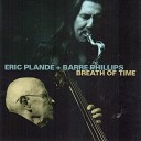 Eric Pland Barre Phillips - Tears of Freedom