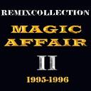 Magic Affair - The Rythm Makes You Wanna Dance D J WAG mix